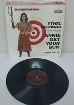 "ANNIE GET YOUR GUN by ETHEL MERMAN Original Cast 12"" Vinyl Record Album - $14.35"
