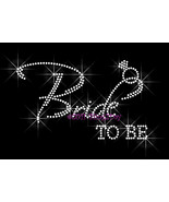 Bride To Be - with Diamond Ring - Iron on Rhinestone Transfer Bling Hot Fix - $6.99