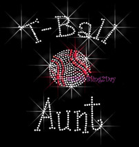 T-Ball Aunt - C - Iron on Rhinestone Transfer Bling Hot Fix Sports Kids ... - $8.99