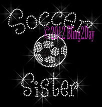 Soccer Sister - C - Iron on Rhinestone Transfer Bling Hot Fix Sports Sch... - $8.99