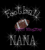 Football NANA - C - Iron on Rhinestone Transfer Bling Hot Fix Sports - DIY - $8.99