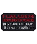 Motorcycle Biker Jacket/Vest Embroidered Patch - Illegal Aliens, Drug De... - $6.99