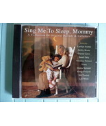 CD Ballads and Lullabies SING ME TO SLEEP MOMMY... - $5.99
