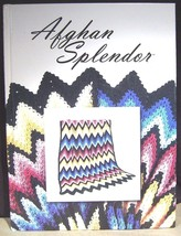 Afghan Splendor 50 gorgeous patterns all in full color The Needlecraft Shop - $44.55