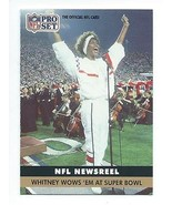 1991 Pro Set #350 Whitney Houston Super Bowl XXV National Anthem -ROOKIE... - $1.99