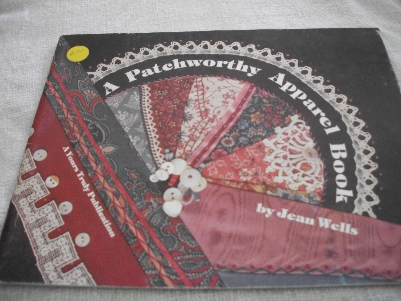Primary image for A Patchwork Quilt Apparel Book