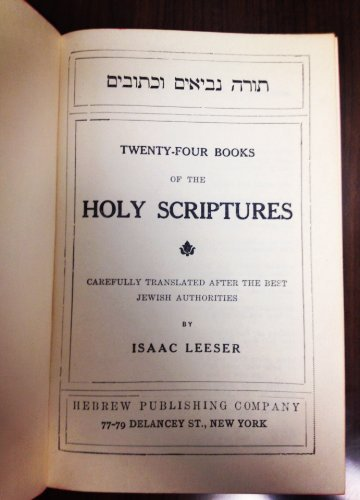 The Holy Bible Twenty Four Books of the Holy Scriptures Carefully Translated Aft