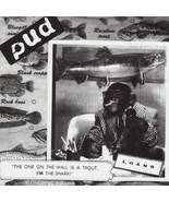 The One on the Wall Is a Trout. I'm the Shark. [Audio CD] Pud - $30.41