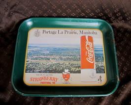 COCA COLA Tray Souvenir PORTAGE LA PRAIRIE Manitoba STRAWBERRY FESTIVAL ... - $14.95