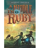 A Riddle in Ruby by Kent Davis uncorrected Proof  Grades 3-7  Fiction/Fa... - $7.25