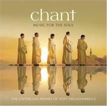 CHANT: MUSIC FOR THE SOUL by Cistercian Monks of Stift Heiligenkreuz