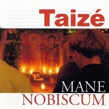 MANE NOBISCUM by Taize - $23.95