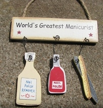 1800A -World's Greatest Manicurist Wood Sign  - $1.95