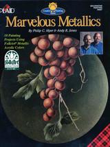 Marvelous Metallics....Folk Art Painting Book - $6.35