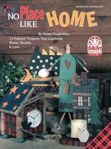 No Place Like Home~15 Folk Art Home Projects - $6.35