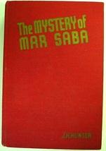 Mystery of Mar Saba RARE hardcover glossy frontis eight glossy internal ... - $50.00