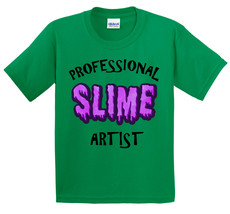 'Professional Slime Artist' T-Shirt ~YOUTH SIZES~ NWOT Multiple colors a... - $18.99