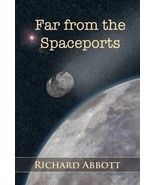 Far from the Spaceports by Richard Abbott Fantasy Science Fiction Very L... - $6.35