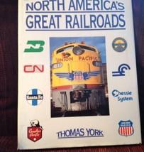 HC Book North America's Great Railroads Trains By Thomas York - $21.73