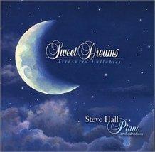 Sweet Dreams: Treasured by Steve Hall [Audio CD] Steve Hall - $28.99