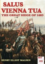 Salus Vienna tua: The great siege of 1683 (Witness to history) (Volume 3... - $24.34