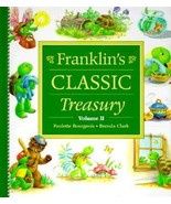 Franklin's Classic Treasury Volume 2 by Paulette Bourgeois 2001 Hardcover - $9.95