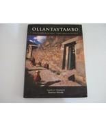 OLLANTAYTAMBO Living Cradle of the Incas ~ Photography by Beatrice Velarde  - $36.00