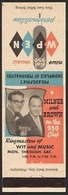 Vintage matchbook cover MILNER and BROWN 950 Club WPEN radio Personaliti... - $8.09