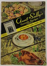 Aunt Sally's Favorite Recipes compiled for Woodlawn Farm Dairy - $13.99
