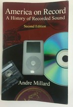 American On Record - A History of Recorded Sound, 2nd Ed. Andre Millard  - $7.91