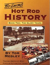 Hot Rod History Book Two: The Glory Years Medley, Tom; Smith, Leroi and ... - $45.44