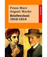 Briefwechsel 1910-1914 by Franz Marc and August Macke (2014, Paperback) - $14.84