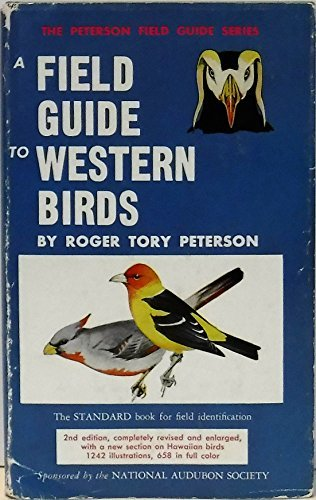 A Field Guide to Western Birds Peterson, Roger Tory