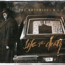 Life After Death Notorious B.I.G.  Format: Audio CD - $16.00