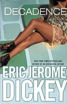 Decadence By Eric Jerome Dickey - $5.70