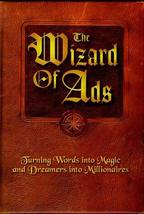 The Wizard of Ads: Turning Words into Magic and Dreamers into Millionaires (The  image 1