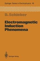 Electromagnetic Induction Phenomena (Springer Series in Electronics and Photonic image 2