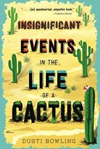 Insignificant Events in the Life of a Cactus Volume 1