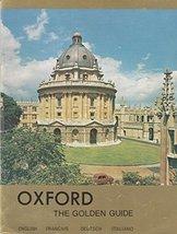 Oxford: The Golden Heart of Britain Hayter, Sir William [foreward]