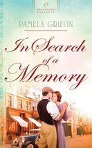 In Search of a Memory (Heartsong Presents, No. 888) [Jan 06, 2010] Griff... - $3.75