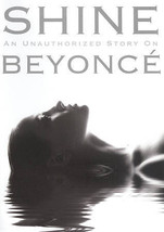 Shine: An Unauthorized Story on Beyoncé (DVD, 2010) NEW SEALED Collectible - $1.98