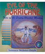 EYE OF THE HURRICANE TALES OF THE EMPTY HANDED MASTERS KARATE MARTIAL ARTS - $12.99