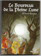 Le Bourreau de la Pleine Lune by Michel Honaker French Book Gallimard 2003 - $7.95