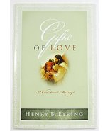 Gifts of Love: A Christmas Message [Paperback] Henry B. Eyring - $1.50