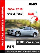 Bmw 2004 2005 2006 2007 2008 2009 2010 645Ci 650i Factory Workshop Manual - $14.95
