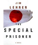 The Special Prisoner: A Novel Jim Lehrer - $1.83