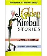 J. Golden Kimball Stories Kimball, James - $0.00