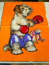 """Vintage Fabric Cloth Panel Time by Wesco 22""""x 29"""" Boxing Puppy - $14.99"""