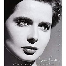 Some of Me by Isabella Rossellini Hardcover, Fine/Like New - $3.99