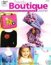 Annies Attic Trendy Boutique Crochet Accents Patterns Booklet #875509 - $12.71